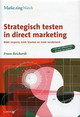 MarketingWatch, Strategisch testen in direct marketing - F. Reichardt - ISBN: 9789013019797