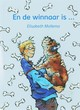 En de winnaar is ... - Elisabeth Mollema - ISBN: 9789027673268