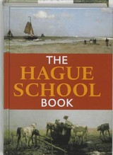The Hague School Book - Sillevis, John/ Tabak, Anne - ISBN: 9789040090370