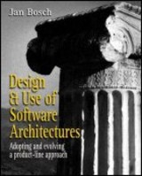 Design And Use Of Software Architectures - Bosch, Jan - ISBN: 9780201674941