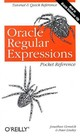 Oracle Regular Expressions Pocket Reference - Linsley, Peter; Gennick, Jonathan - ISBN: 9780596006013