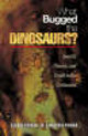 What Bugged The Dinosaurs? - Poinar, Roberta; Poinar, George O., Jr. - ISBN: 9780691124315