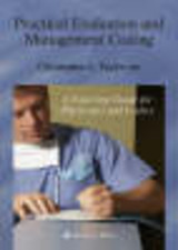 Practical Evaluation And Management Coding - Taylor, Christopher L. - ISBN: 9781588296948