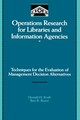 Operations Research For Libraries And Information Agencies - Kraft, Donald H./ Boyce, Bert R. (EDT) - ISBN: 9780124245204