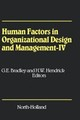 Human Factors In Organizational Design And Management - Iv - ISBN: 9780444899521