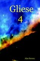 Gliese 4 - Barney, Alan, - ISBN: 9781847287496
