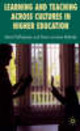 Learning And Teaching Across Cultures In Higher Education - ISBN: 9780230542839