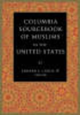 Columbia Sourcebook Of Muslims In The United States - Curtis Iv, Edward - ISBN: 9780231139564