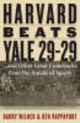 Harvard Beats Yale 29-29 - Wilner, Barry; Rappoport, Ken - ISBN: 9781589793316
