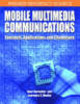 Mobile Multimedia Communications - Karmakar, Gour; Dooley, Laurence S. - ISBN: 9781591407669