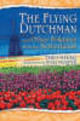 Flying Dutchman And Other Folktales From The Netherlands - Meder, Theo - ISBN: 9781591584902