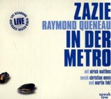 Zazie in der Metro, 2 Audio-CDs - Queneau, Raymond - ISBN: 9783940018014