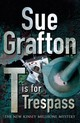 T Is For Trespass - Grafton, Sue - ISBN: 9780230014800