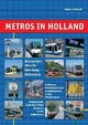 Metros in Holland - Schwandl, Robert - ISBN: 9783936573169