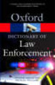 Dictionary Of Law Enforcement - Williams, Michael; Gooch, Graham - ISBN: 9780192807021