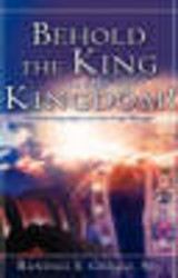 Behold The King And His Kingdom! - Griggs, Sr Randall, E - ISBN: 9781602665408