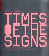 Times Of The Signs - Sadin, Eric - ISBN: 9783764383671