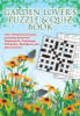 Garden Lovers Puzzle & Quiz Book - Puzzler Media Ltd - ISBN: 9780572034115