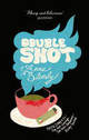 Double Shot - Blundy, Anna - ISBN: 9780751538960