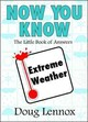 Now You Know Extreme Weather - Lennox, Doug - ISBN: 9781550027433