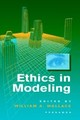 Ethics In Modeling - Wallace, William A. (EDT)/ Ethics in Modeling Workshop (EDT) - ISBN: 9780080419305