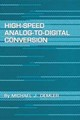 High-Speed Analog-to-Digital Conversion - Demler, Michael J. - ISBN: 9780122090486