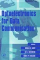 Optoelectronics for Data Communication - ISBN: 9780124371606