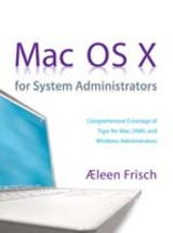 Mac Os X For System Administrators - Frisch, Aeleen - ISBN: 9780131409965