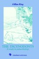 The Dicynodonts - King, Gillian, Ph.d. - ISBN: 9780412330803