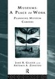 Museums: A Place To Work - Glaser, Jane R./ Zenetou, Artemis A./ Smithsonian Institution (COR) - ISBN: 9780415122566