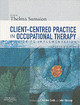 Client-centered Practice In Occupational Therapy - ISBN: 9780443101717