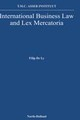 International Business Law And Lex Mercatoria - Ly, F. de - ISBN: 9780444889713
