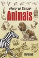 How To Draw Animals - Liedl, Charles - ISBN: 9780486456065