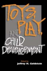 Toys, Play, And Child Development - ISBN: 9780521450621