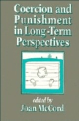 Coercion And Punishment In Long-term Perspectives - McCord, Joan (EDT) - ISBN: 9780521450690