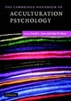 Cambridge Handbook Of Acculturation Psychology - ISBN: 9780521614061