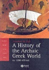 Blackwell History of the Ancient World, A History of the Archaic Greek World - Hall, Jonathan M. - ISBN: 9780631226680