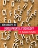 Key Concepts In Developmental Psychology - Schaffer, H Rudolph - ISBN: 9780761943464