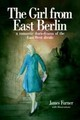 Girl From East Berlin - Furner, James - ISBN: 9780954316174