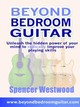 Beyond Bedroom Guitar - Westwood, Spencer - ISBN: 9781411613386