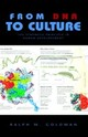 From Dna To Culture - Goldman, Ralph M - ISBN: 9781413437263
