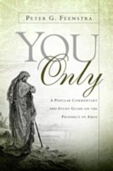 You Only - Feenstra, Peter G - ISBN: 9781594676918