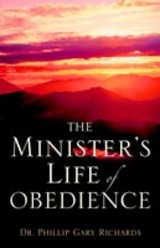 Minister's Life Of Obedience - Richards, Dr Phillip Gary - ISBN: 9781597810548