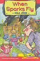 Pont Readalone: When Sparks Fly - Jons, Iola - ISBN: 9781843230168