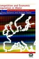 Competition And Economic Regulation In Water - Taylor, Anna; Ballance, T. - ISBN: 9781843390497