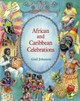 African And Caribbean Celebrations - Johnson, Gail - ISBN: 9781903458006