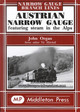 Austrian Narrow Gauge - Organ, John - ISBN: 9781904474043