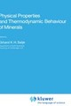 Physical Properties And Thermodynamic Behaviour Of Minerals - ISBN: 9789027726568