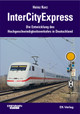 InterCityExpress - Kurz, Heinz - ISBN: 9783882552287