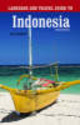 Language And Travel Guide To Indonesia - Chandler, Gary - ISBN: 9780781811521
